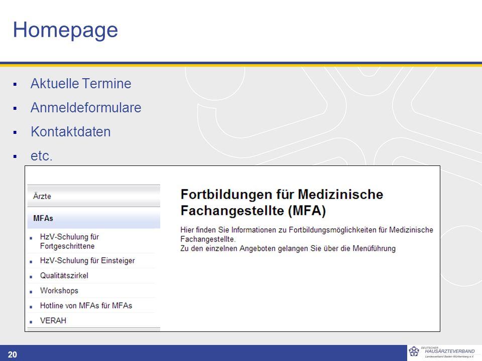 20 Homepage  Aktuelle Termine  Anmeldeformulare  Kontaktdaten  etc.