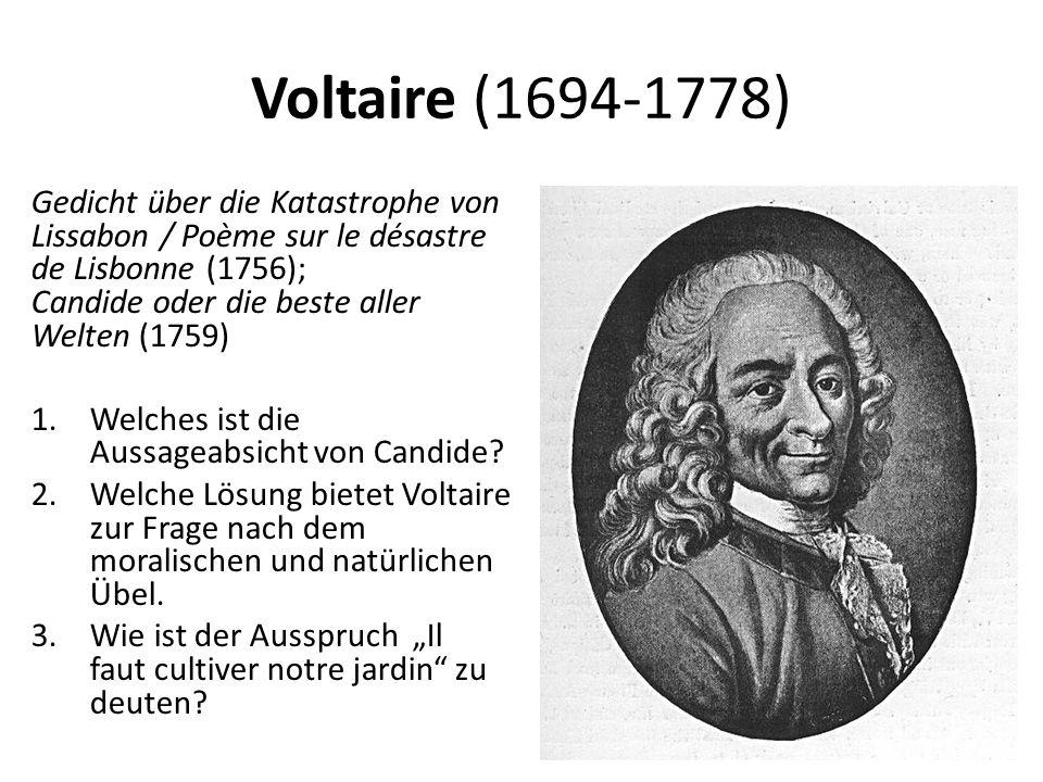 Voltaire (1694-1778) Gedicht über die Katastrophe von Lissabon / Poème sur le désastre de Lisbonne (1756); Candide oder die beste aller Welten (1759) 1.Welches ist die Aussageabsicht von Candide.