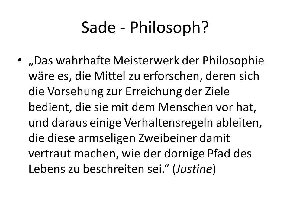 Sade - Philosoph.
