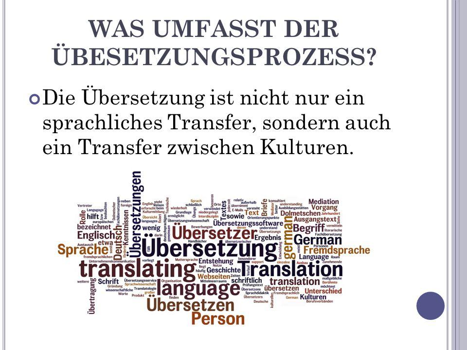 I NTERKULTURELLE K OMPETENZEN EINES Ü BERSETZERS (J.