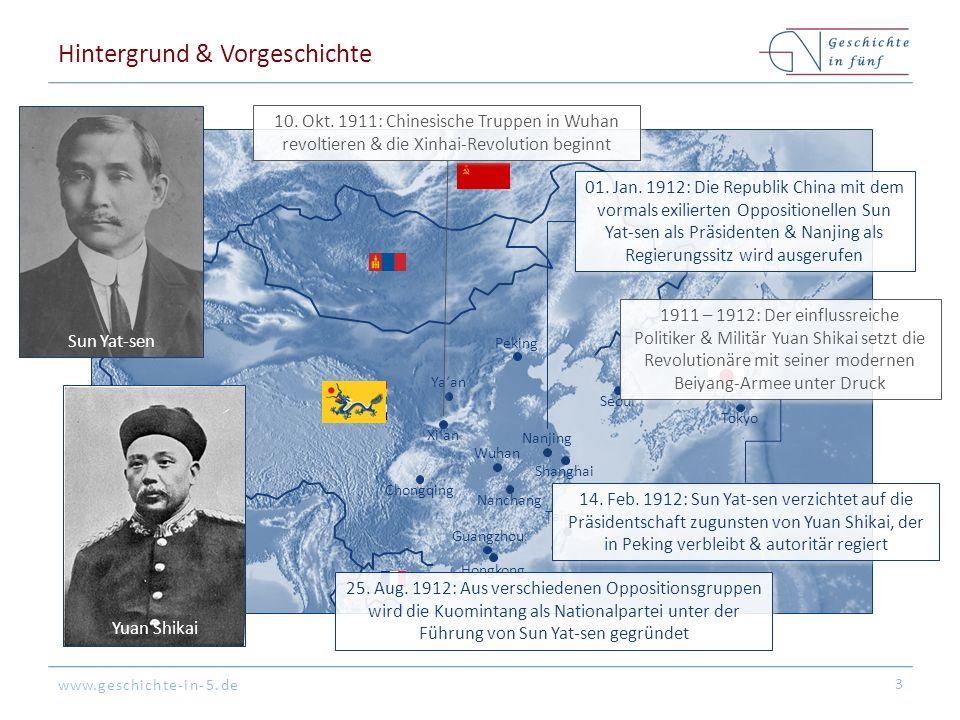 www.geschichte-in-5.de Peking Tokyo Hongkong Shanghai Guangzhou Seoul Nanjing Nanchang Xi'an Chongqing Taipeh Wuhan Hintergrund & Vorgeschichte 3 01.
