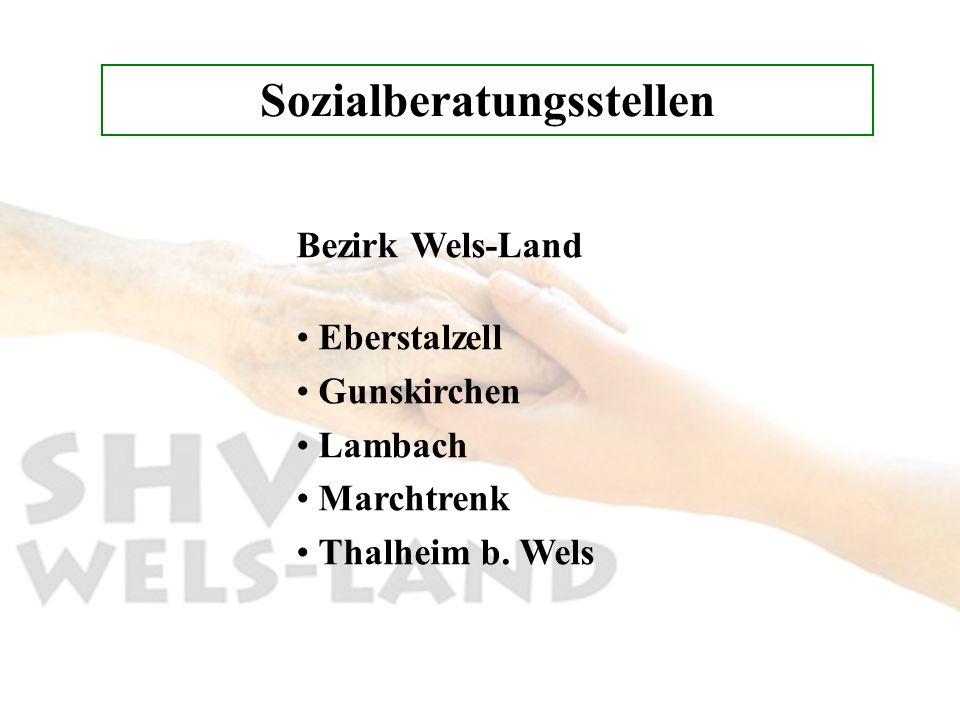 Sozialberatungsstellen Bezirk Wels-Land Eberstalzell Gunskirchen Lambach Marchtrenk Thalheim b. Wels