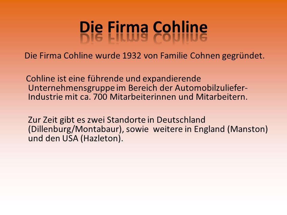 Die Firma Cohline wurde 1932 von Familie Cohnen gegründet.