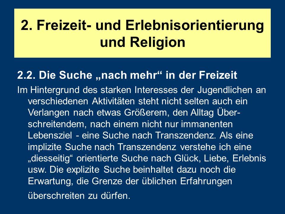 2.Freizeit- und Erlebnisorientierung und Religion 2.2.