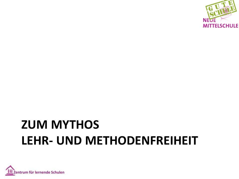 ZUM MYTHOS LEHR- UND METHODENFREIHEIT