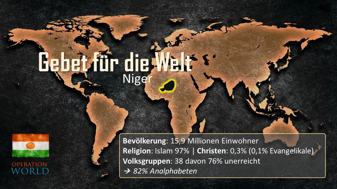 Bevölkerung: 15,9 Millionen Einwohner Religion: Islam 97%   Christen: 0,3% (0,1% Evangelikale) Volksgruppen: 38 davon 76% unerreicht  82% Analphabeten Niger