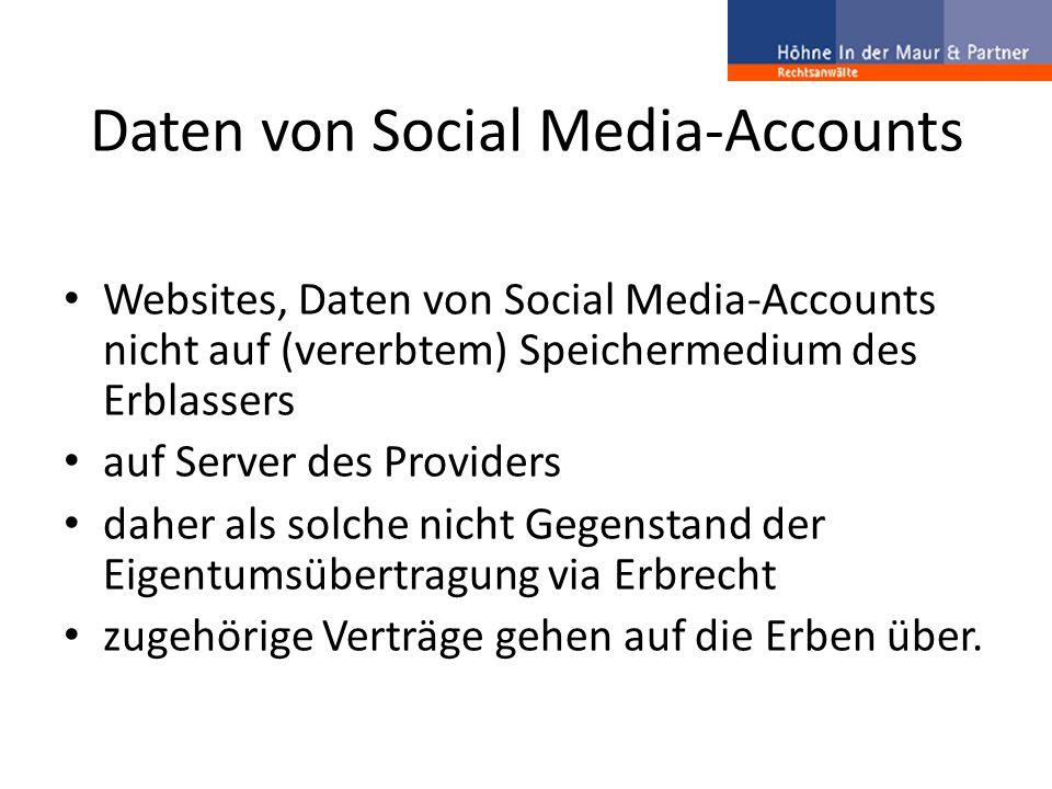 Daten von Social Media-Accounts Websites, Daten von Social Media-Accounts nicht auf (vererbtem) Speichermedium des Erblassers auf Server des Providers