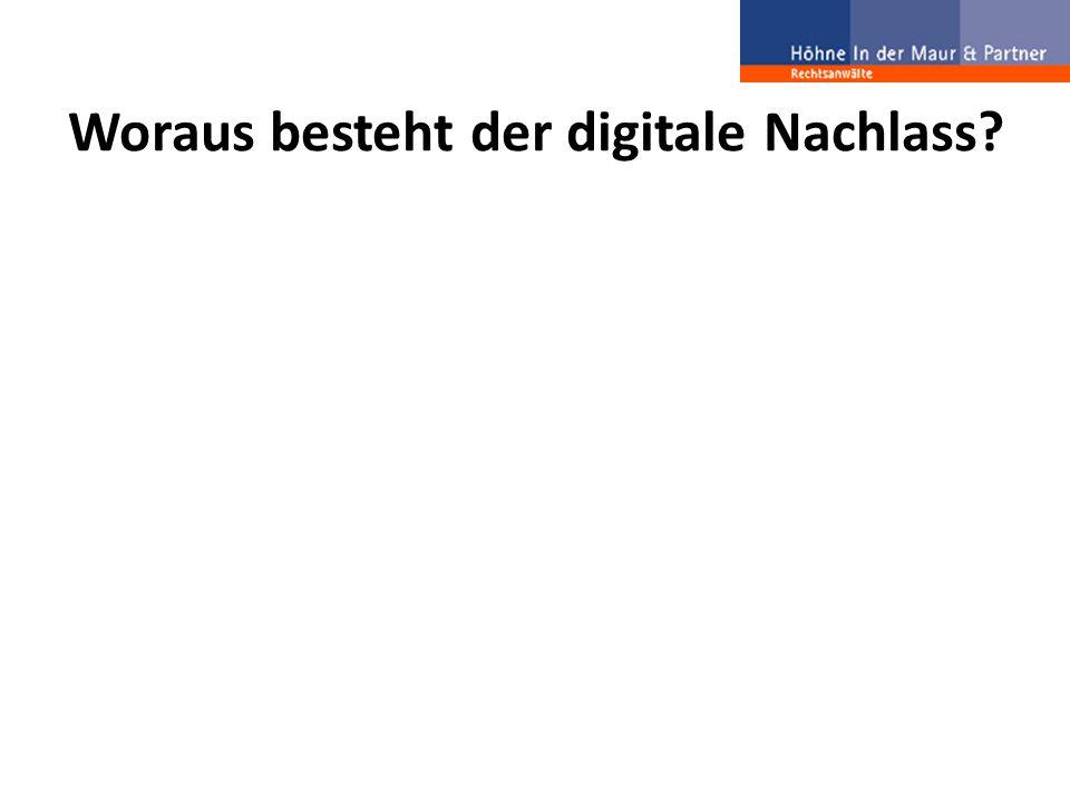 Woraus besteht der digitale Nachlass?