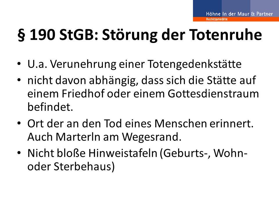 § 190 StGB: Störung der Totenruhe U.a.