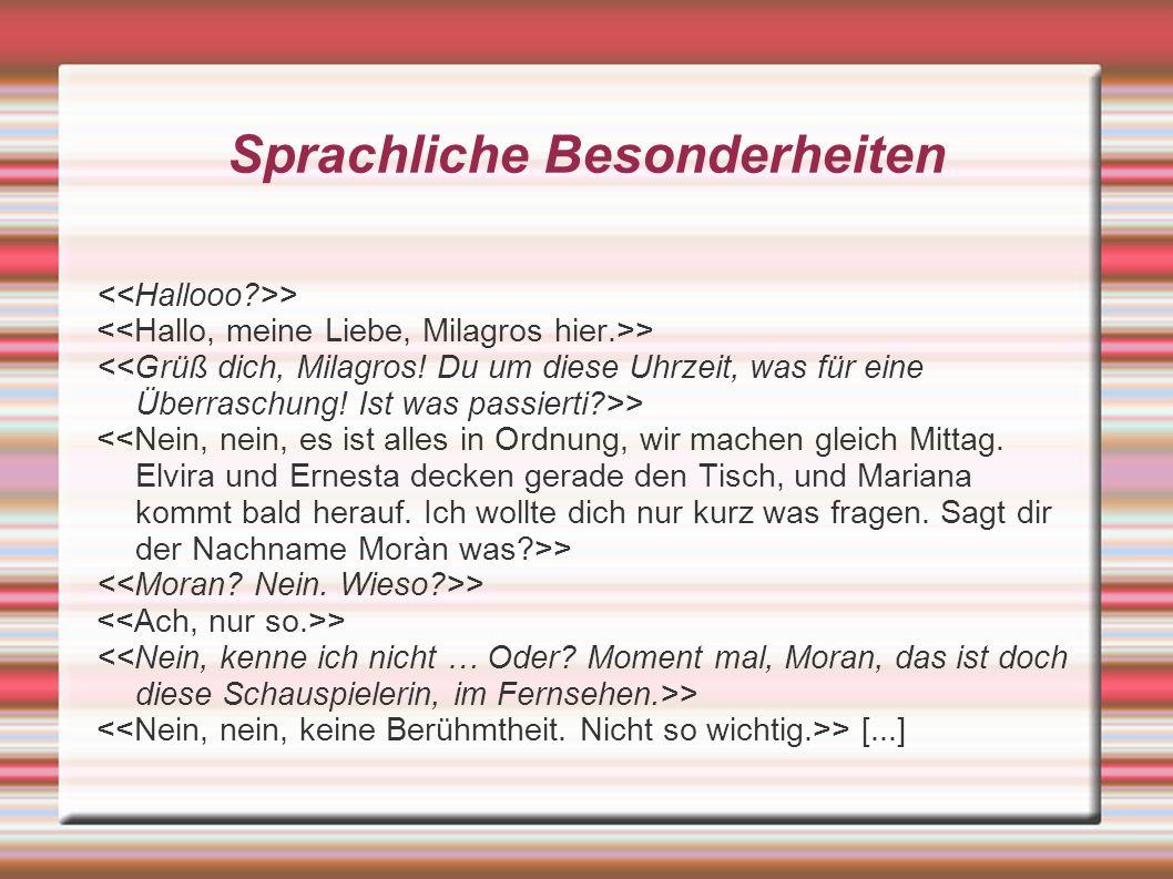 Sprachliche Besonderheiten > > [...]