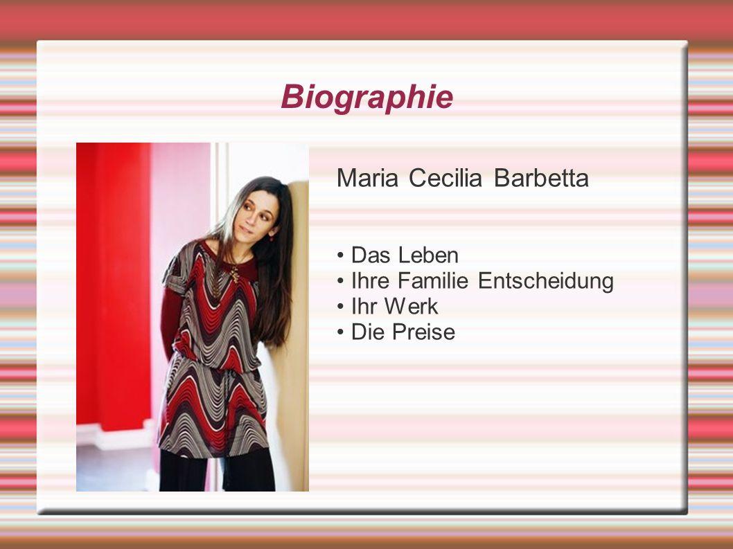 Biographie Maria Cecilia Barbetta Das Leben Ihre Familie Entscheidung Ihr Werk Die Preise