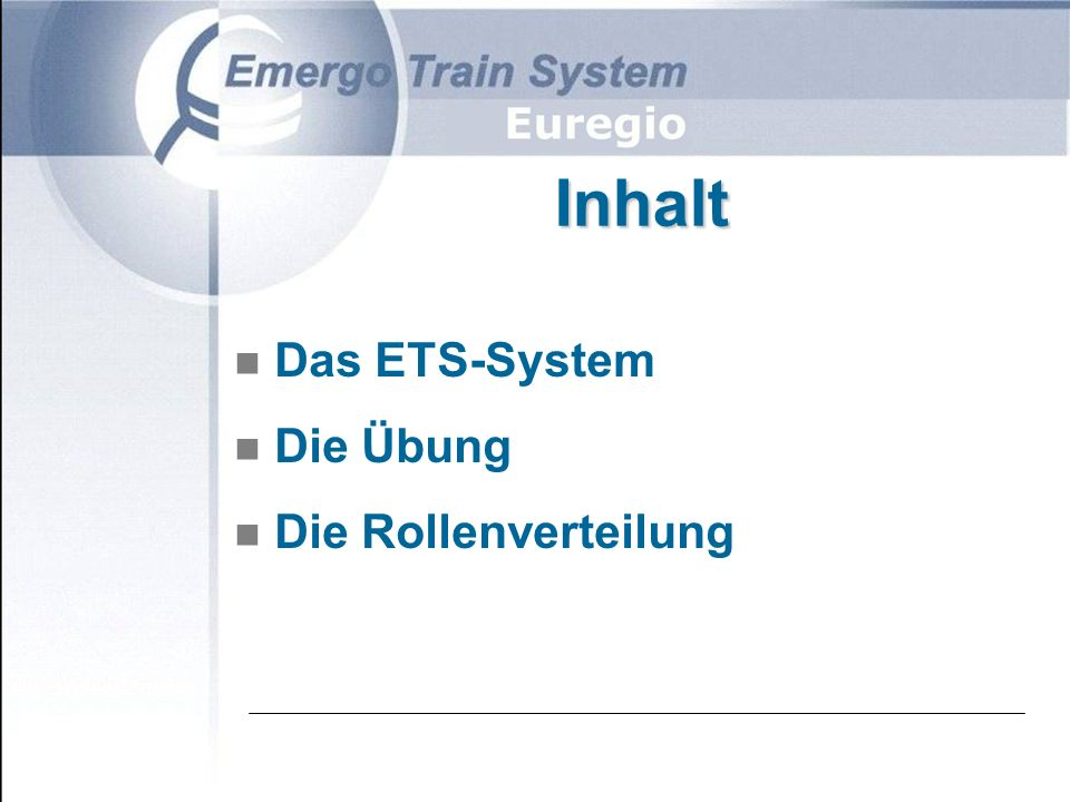 ETS ist ein Trainingssystem mit dem Ziel, Kenntnisse und Fertigkeiten der Teilnehmer im Bereich der medizinischen Notfallhilfe bei Unfällen und Katastrophen zu überprüfen oder zu erweitern