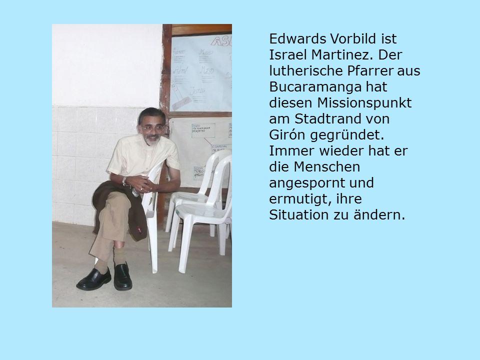 Edwards Vorbild ist Israel Martinez.