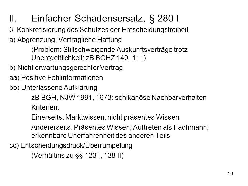 10 II.Einfacher Schadensersatz, § 280 I 3.