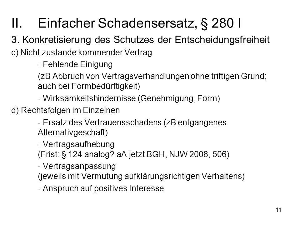 11 II.Einfacher Schadensersatz, § 280 I 3.
