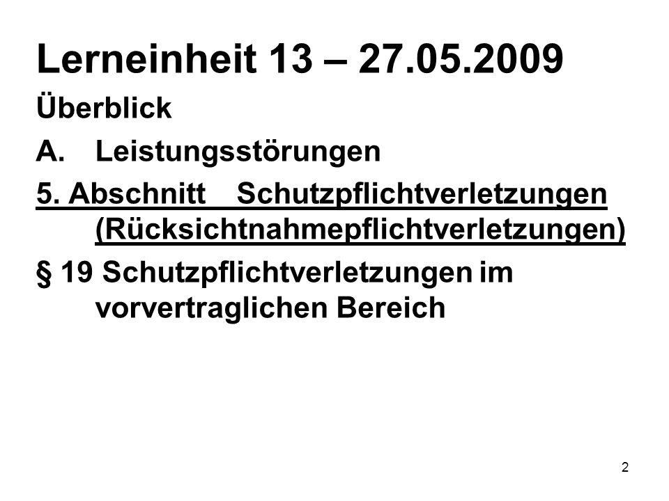2 Lerneinheit 13 – 27.05.2009 Überblick A.Leistungsstörungen 5.