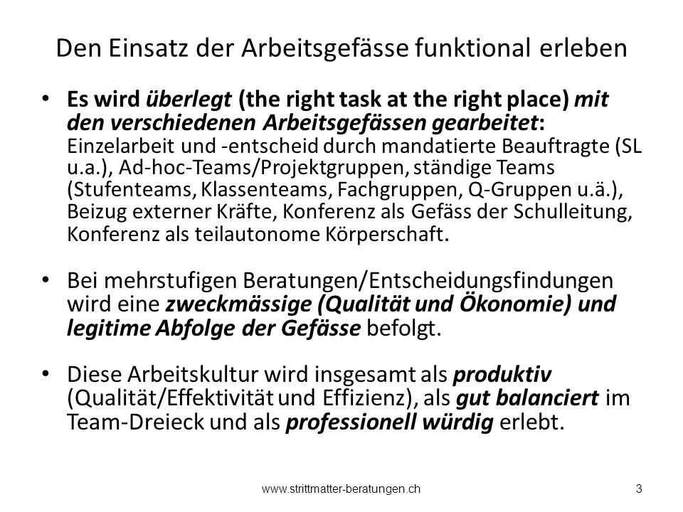 Den Einsatz der Arbeitsgefässe funktional erleben Es wird überlegt (the right task at the right place) mit den verschiedenen Arbeitsgefässen gearbeite