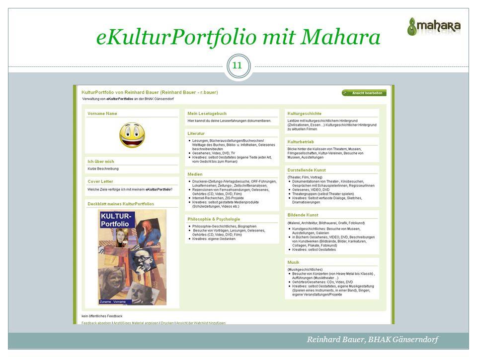 eKulturPortfolio mit Mahara 11 Reinhard Bauer, BHAK Gänserndorf
