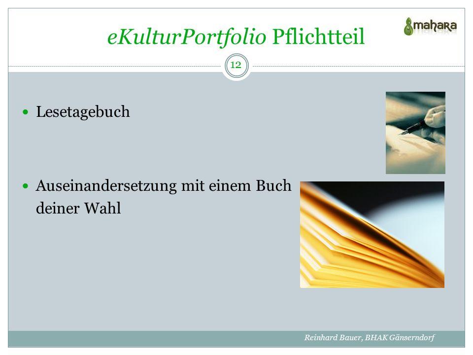 eKulturPortfolio Pflichtteil Lesetagebuch Auseinandersetzung mit einem Buch deiner Wahl 12 Reinhard Bauer, BHAK Gänserndorf