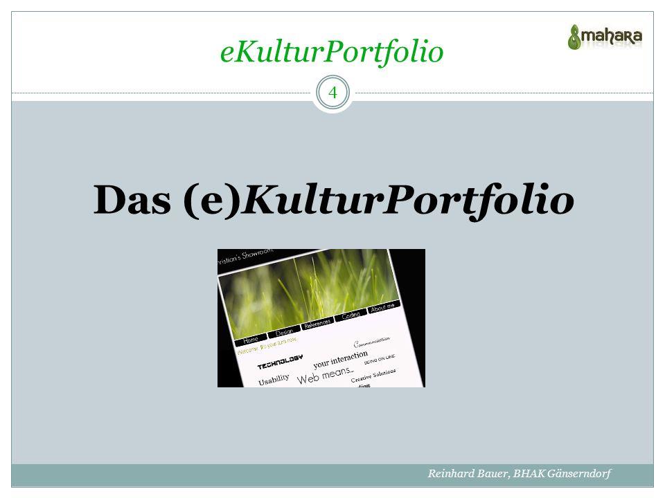 eKulturPortfolio Das KP ist integrativer Bestandteil des DU ab dem 1.