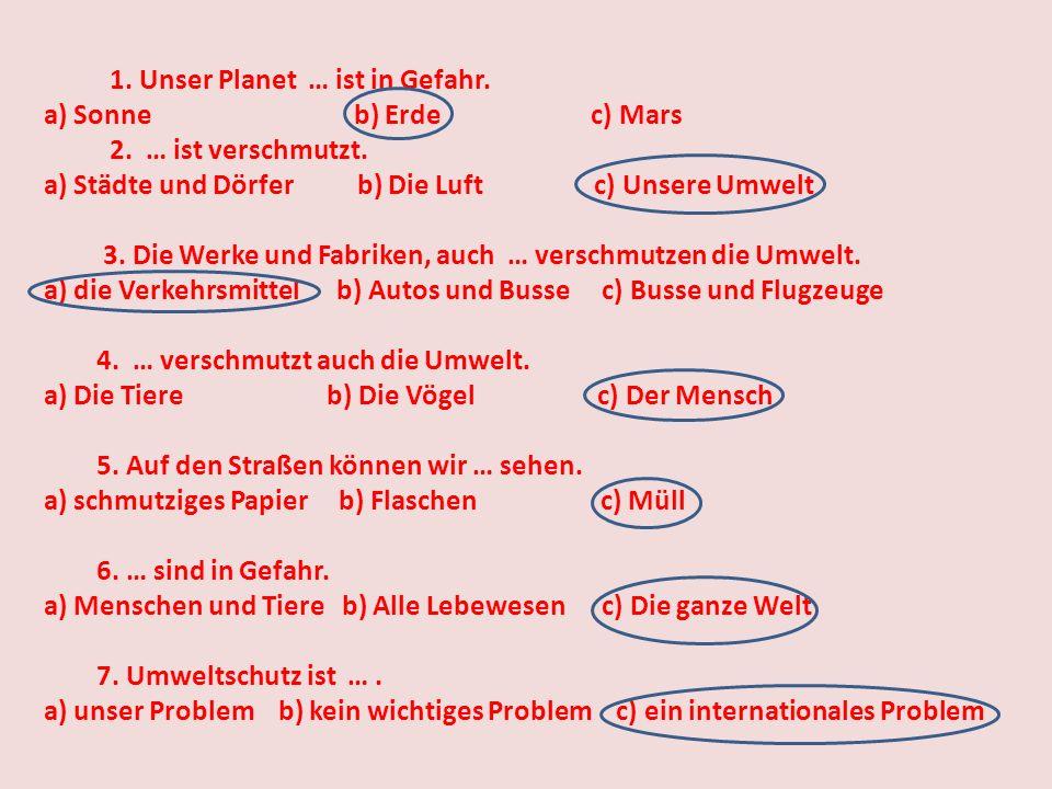 """1) den Text """"Der Umweltschutz ist ein internationales Problem"""" hören. 2) den Text mit verteilten Rollen lesen. 3) die Sätze ergänzen. 4) die Fragen zu"""