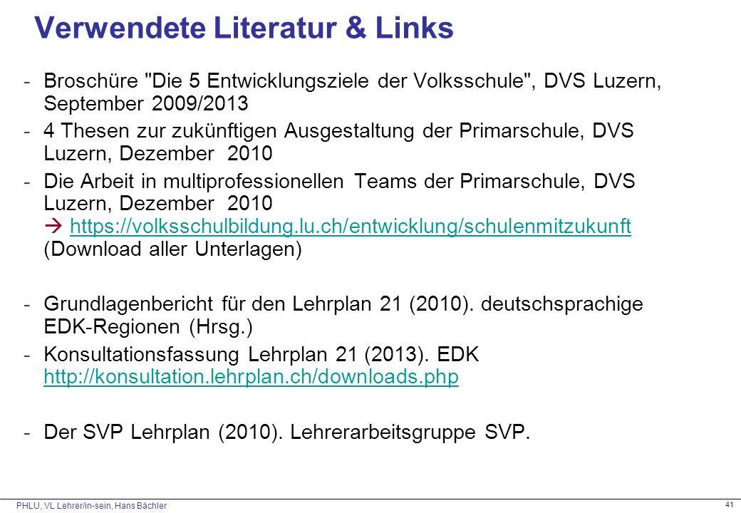PHLU, VL Lehrer/in-sein, Hans Bächler 41 Verwendete Literatur & Links -Broschüre