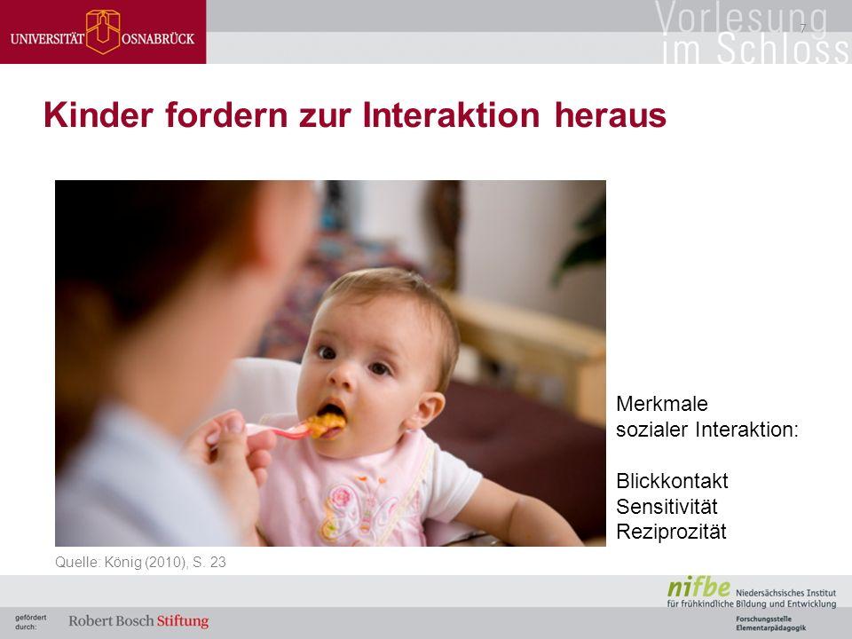 Qualität Gute Interaktionsgestaltung heißt:  Emotionale Faktoren  Instruktionale Faktoren  Organisatorische Faktoren (classroom-management) Quelle: Hamre & Pianta, 2007