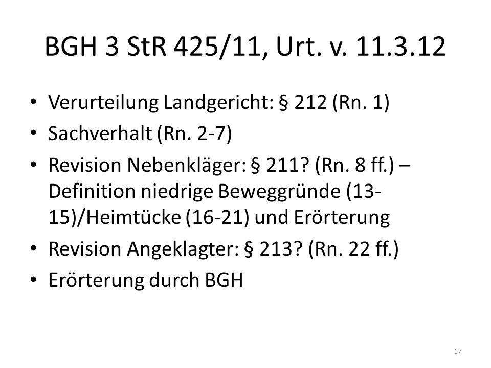 BGH 3 StR 425/11, Urt.v. 11.3.12 Verurteilung Landgericht: § 212 (Rn.