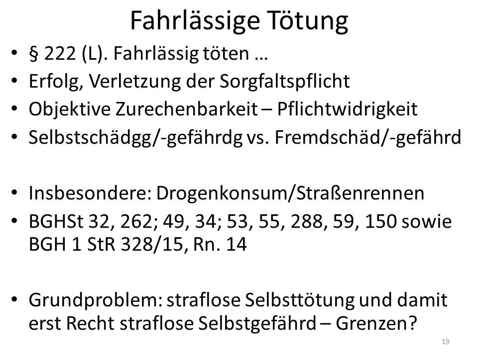 Fahrlässige Tötung § 222 (L).