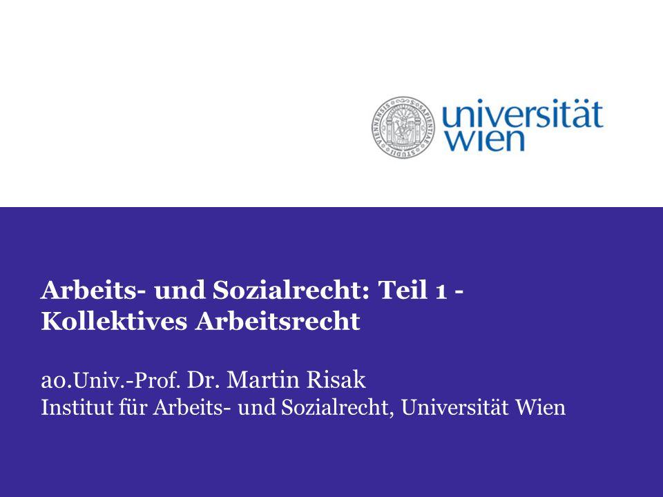 Arbeits- und Sozialrecht: Teil 1 - Kollektives Arbeitsrecht ao.