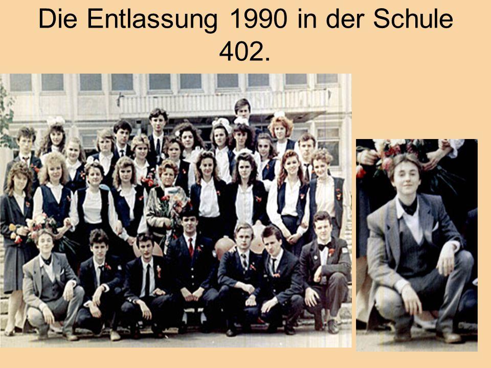 Die Entlassung 1990 in der Schule 402.