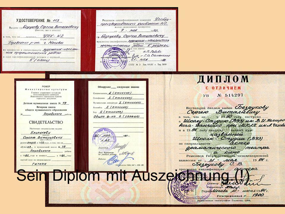Sein Diplom mit Auszeichnung.(!)