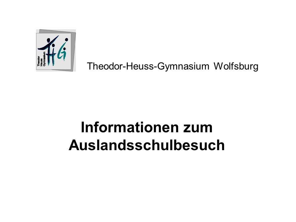 Informationen zum Auslandsschulbesuch Theodor-Heuss-Gymnasium Wolfsburg