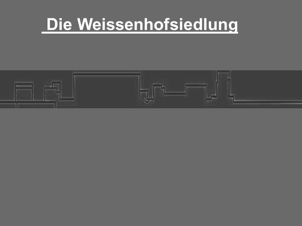 """Bauaustellung 1927 """"Die Wohnung Ort: Stuttgart, Killesberg Zeitraum: 23.Juli – 30.Oktober Besucherzahl: 500.000 Initiator: Deutscher Werkbund"""
