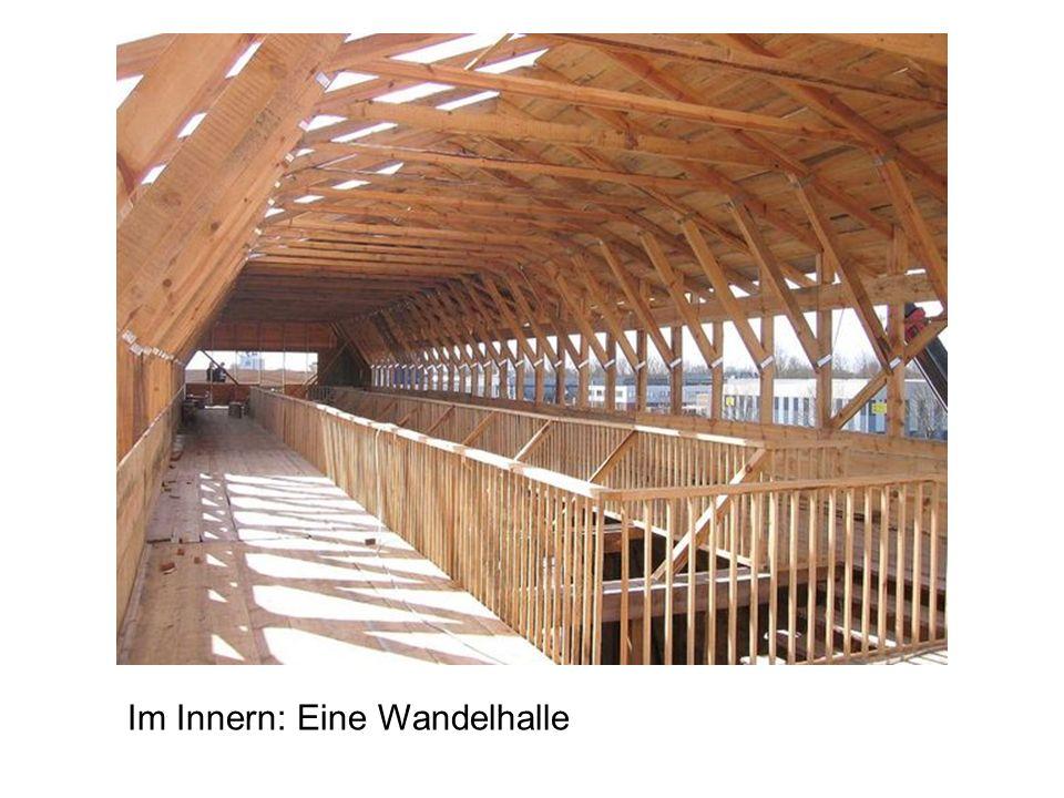 Im Innern: Eine Wandelhalle