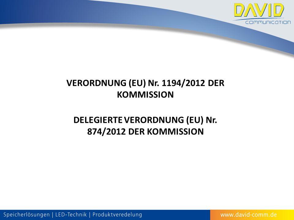 VERORDNUNG (EU) Nr. 1194/2012 DER KOMMISSION DELEGIERTE VERORDNUNG (EU) Nr. 874/2012 DER KOMMISSION