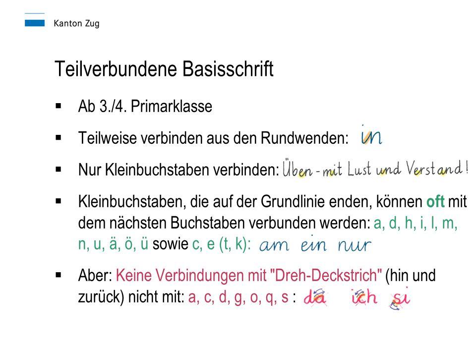 Teilverbundene Basisschrift  Ab 3./4.