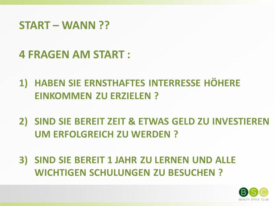 START – WANN ?.
