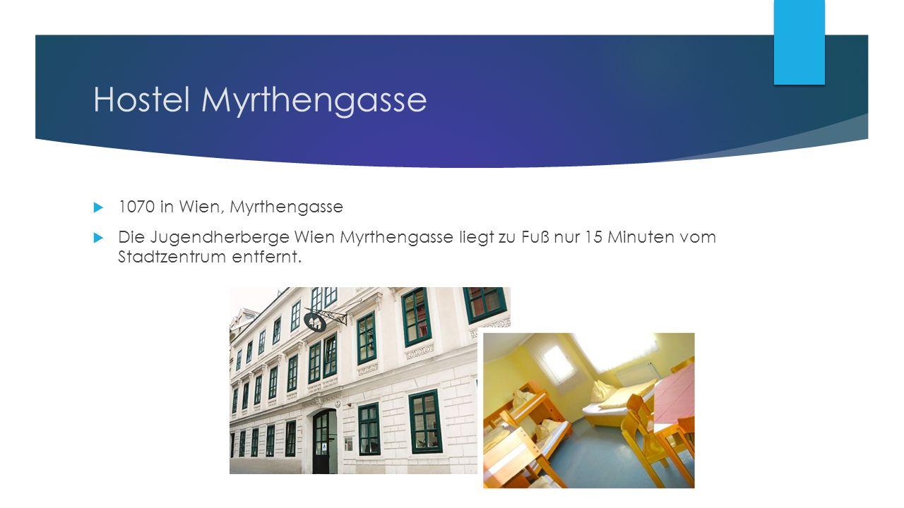 Hostel Myrthengasse  1070 in Wien, Myrthengasse  Die Jugendherberge Wien Myrthengasse liegt zu Fuß nur 15 Minuten vom Stadtzentrum entfernt.