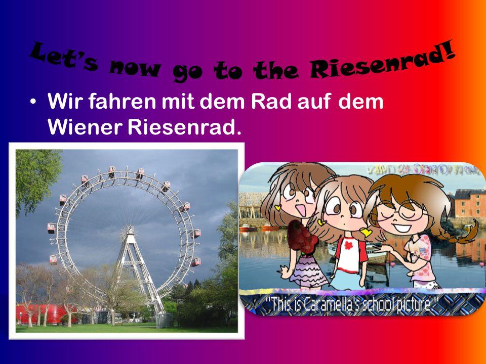 Wir fahren mit dem Rad auf dem Wiener Riesenrad.