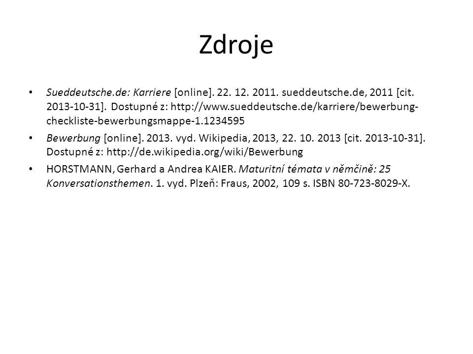 Zdroje Sueddeutsche.de: Karriere [online]. 22. 12.