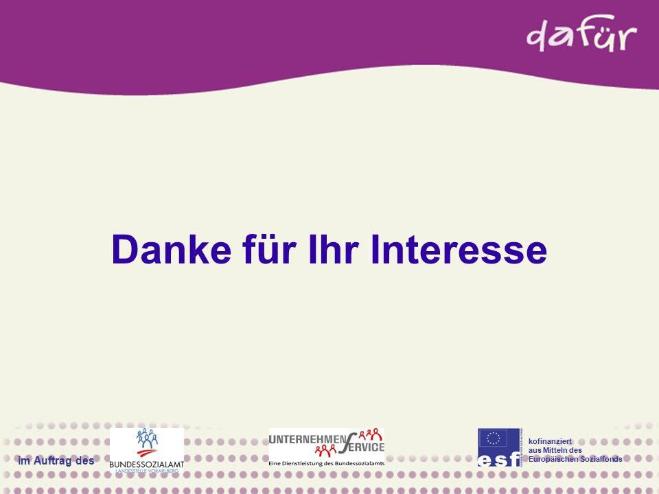 kofinanziert aus Mitteln des Europäischen Sozialfonds im Auftrag des Danke für Ihr Interesse