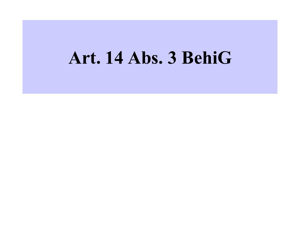 Art. 14 Abs. 3 BehiG