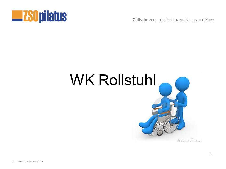 Zivilschutzorganisation Luzern, Kriens und Horw ZSOpilatus; 04.04.2007; HP 2 Rollstuhl – 10 Grundregeln