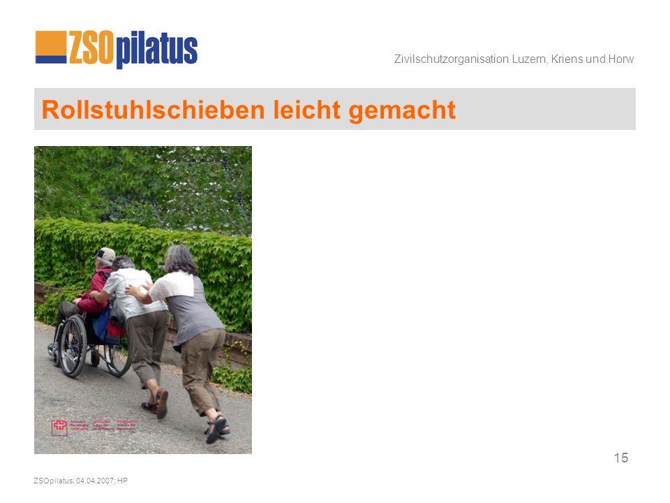 Zivilschutzorganisation Luzern, Kriens und Horw ZSOpilatus; 04.04.2007; HP 15 Rollstuhlschieben leicht gemacht