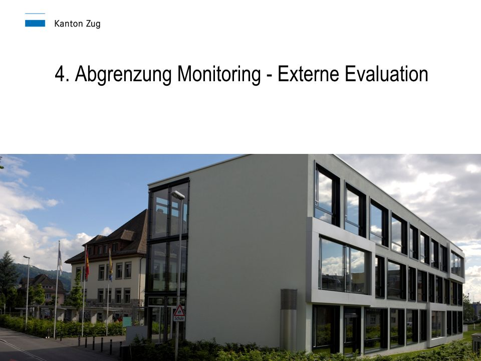 4. Abgrenzung Monitoring - Externe Evaluation