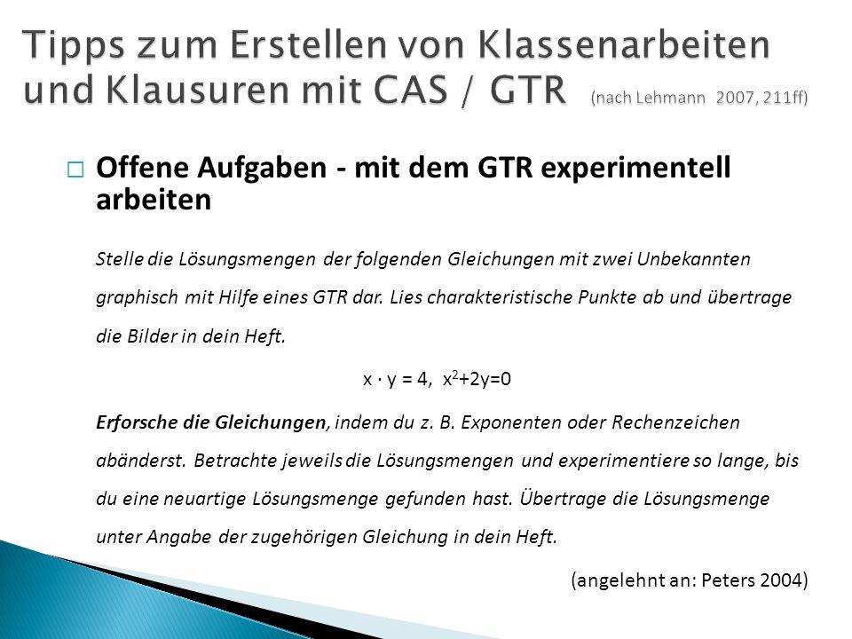  Offene Aufgaben - mit dem GTR experimentell arbeiten Stelle die Lösungsmengen der folgenden Gleichungen mit zwei Unbekannten graphisch mit Hilfe eines GTR dar.