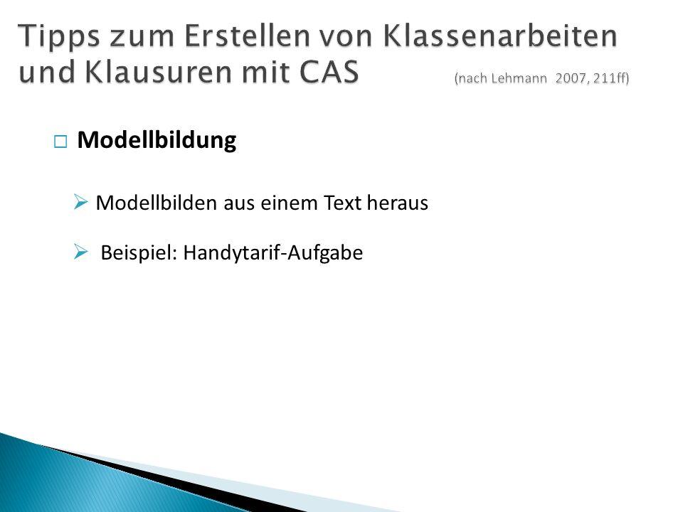  Modellbildung  Modellbilden aus einem Text heraus  Beispiel: Handytarif-Aufgabe