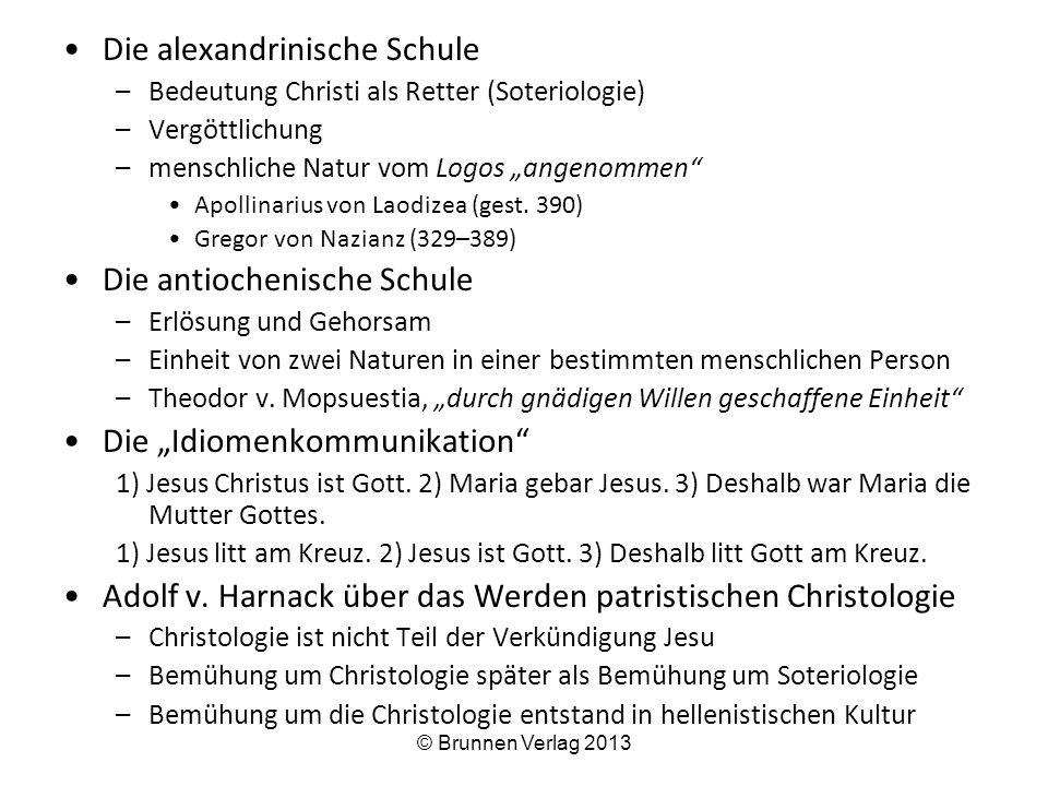 """Die alexandrinische Schule –Bedeutung Christi als Retter (Soteriologie) –Vergöttlichung –menschliche Natur vom Logos """"angenommen Apollinarius von Laodizea (gest."""