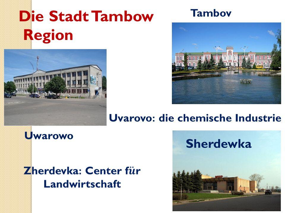 Die Stadt Tambow Region Uvarovo : die chemische Industrie Tambov Sherdewka Uwarowo